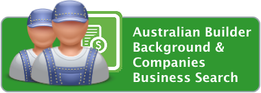 Australian Builder Background & Companies Business Search